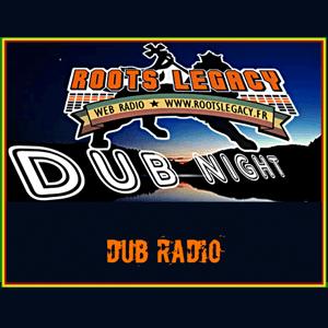 radio Roots Legacy - Dub Night Frankrijk