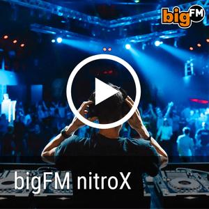 radio bigFM EDM & PROGRESSIVE nitroX DJ-MIX Alemania, Stuttgart