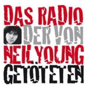 radio Das Radio der von Neil Young Getöteten Alemania, Potsdam