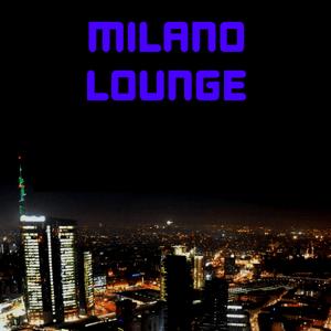 radio Milano Lounge Włochy, Mediolan