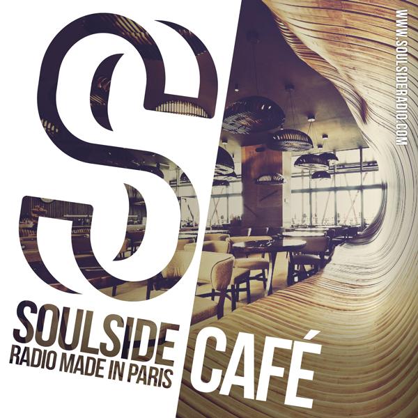 CAFÉ I Soulside Radio Paris