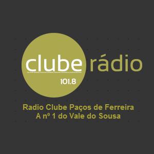 rádio Clube Paços de Ferreira (Paços de Ferreira) 101.8 FM Portugal