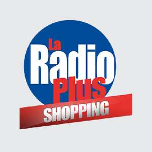 Радио La Radio Plus - Shopping Франция, Париж
