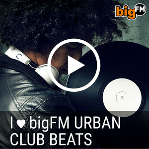 radio bigFM Urban Club Beats Alemania, Stuttgart