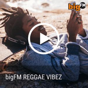 Radio bigFM Reggae Vibez Germany, Stuttgart