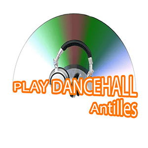 radio Play Dancehall Antilles Francia