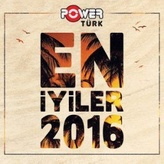 Radio PowerTürk En İyiler 2016 Turkey,