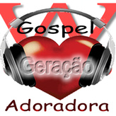 radio Web Radio Gospel Geração Adoradora Portugal