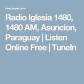 rádio América / Iglesia 1480 AM Paraguai, Assunção