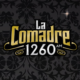 Radio La Comadre 1260 AM Mexico, Mexico City