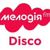 radio Мелодія FM Disco Ukraine, Kiev