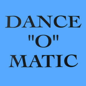 Dance O Matic