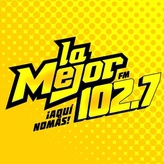 radio La Mejor 102.7 FM Meksyk, Mazatlán