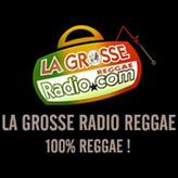 Radio La Grosse Radio Reggae France
