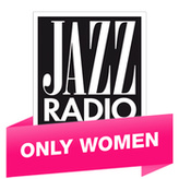 Радио Jazz Radio - Only Women Франция, Лион
