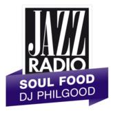 rádio Jazz Radio - Soul Food by DJ Philgood França, Lyon