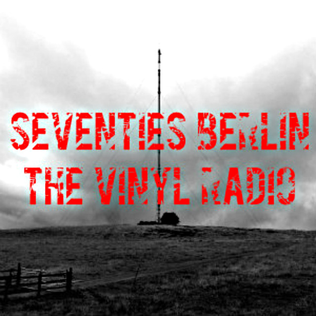 radio Seventies Berlin - The Vinyl Radio Germania, Berlino